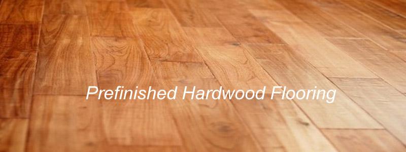 prefinished wood flooring prefinished hardwood flooring - simplify the upkeep on hardwood floor VYGVMFL