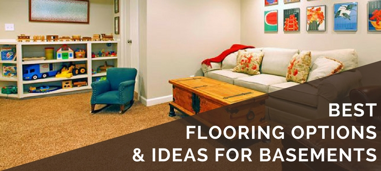4 Best Basement Flooring Options | 2019 Ideas & What Pitfalls to Avoid