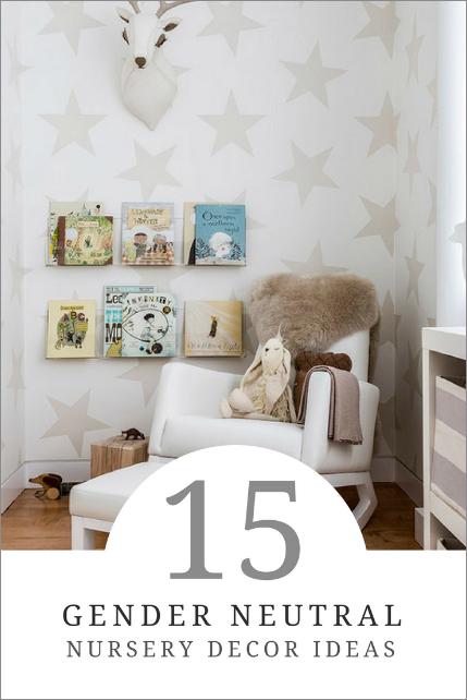 15 Gender Neutral Nursery Decor Ideas - How To: Simplify