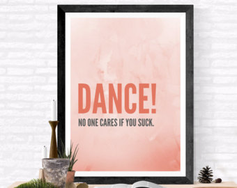 no one cares if you suck., motivational print, office decor, CIJDPMQ