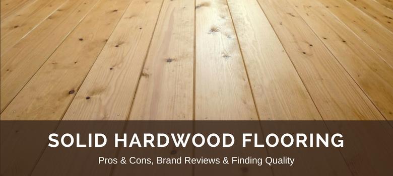 best wood flooring hardwood flooring: reviews, best brands u0026 pros vs. cons DWSRWLX