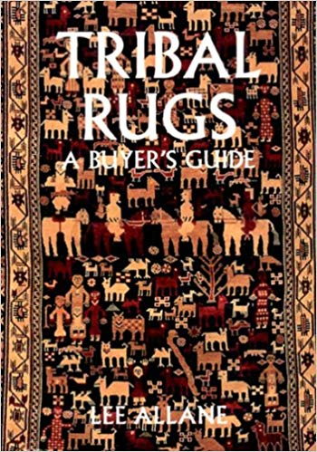 Tribal rugs tribal rugs: a buyeru0027s guide: lee allane: 9780500278970: amazon.com: books JWXFTUE