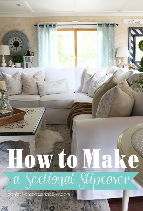 How to Make a Sectional Slipcover | Confessions of a Serial Do-it